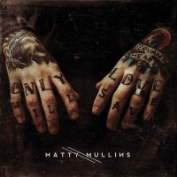 Matty Mullins' solo album is a refreshing expression of personal faith