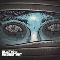 "Always the Understudy - ""Restless"" EP"