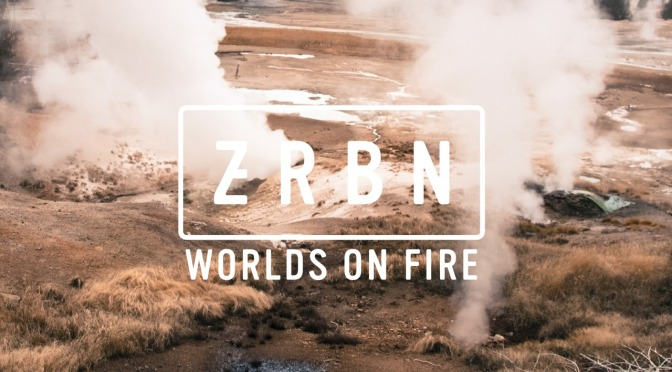 "Zerbin –  new single ""Worlds On Fire"" from ""Darling"" LP out April 14"