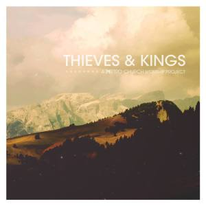 Thieves & Kings album art