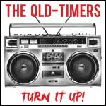 The Old Timers Turn it up