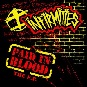 Infirmities - Paid In Blood FRONT