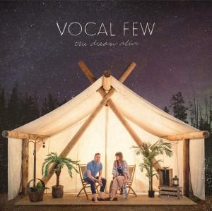 Vocal Few The Dream Alive cover art