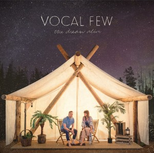Vocal Few The Dream Alive cover art