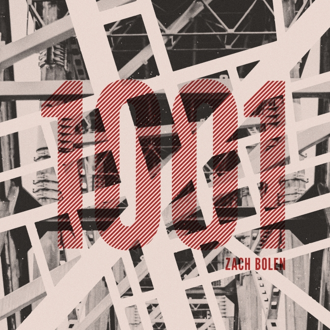 "Review: Zach Bolen – ""1001"""