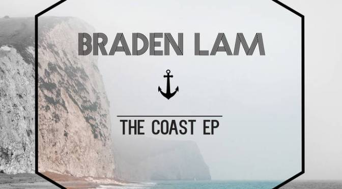 "Review: Braden Lam – ""The Coast EP"""