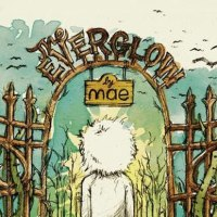 "Spartan Records Releasing  Limited Pressing of Mae's ""The Everglow""- Pre-Orders Launch Oct. 19"