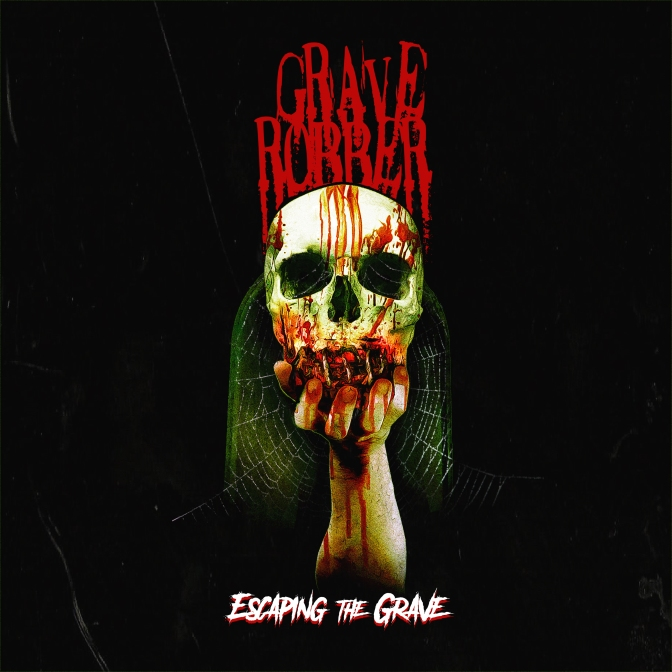 "Review: Grave Robber – ""Escaping the Grave"""
